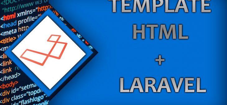 Cara mudah menggabungkan template HTML dan Laravel